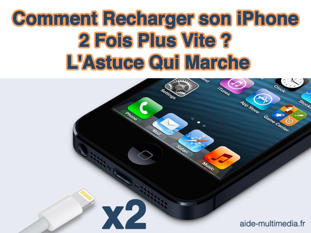 comment-recharger-son-iphone-2fois-plus-vite