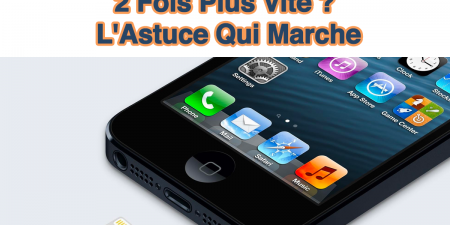comment-recharger-son-iphone-2fois-plus-vite